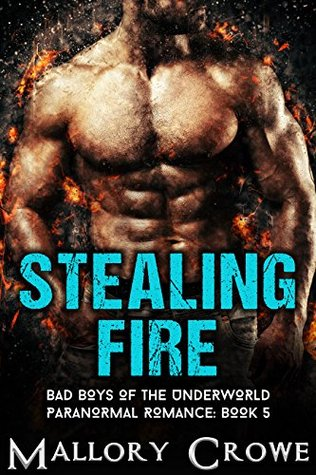 Coffee Addicts Book Reviews: REVIEW: Stealing Fire (Bad Boys Of The