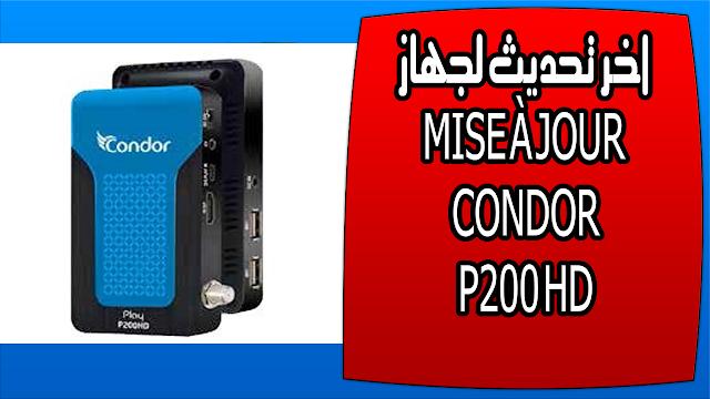 اخر تحديث لجهاز MISE À JOUR CONDOR P200 HD