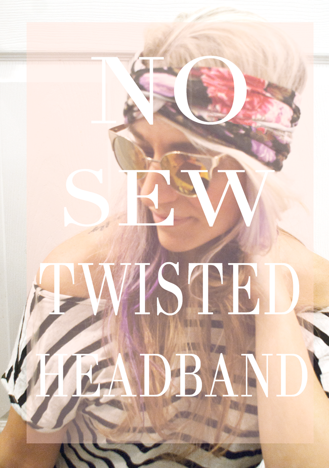 http://foxandgypsy.blogspot.com/2016/03/no-sew-twisted-headband-diy.html