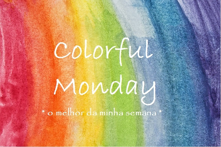 Colorful Monday