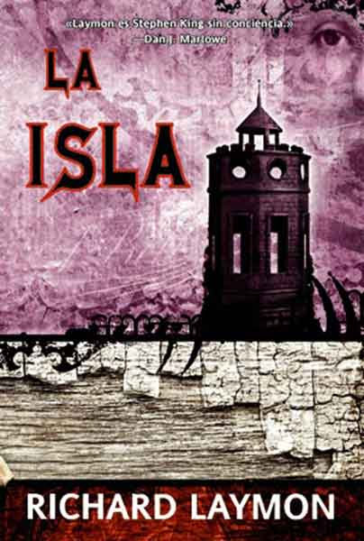 La Isla, una excelente novela de Richard Laymon.