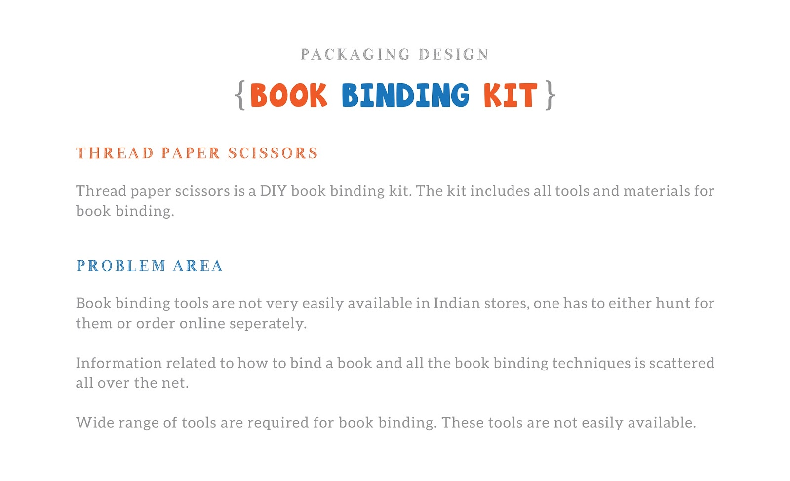 Thread paper scissors book binding kit student project on the box will be made of corrugated fiber boards which are versatile economic light and recycle able he liner is kraft paper which is stuck on either side solutioingenieria Choice Image