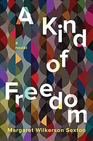 https://www.goodreads.com/book/show/33946142-a-kind-of-freedom?ac=1&from_search=true