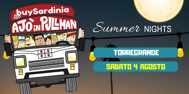 Summer night buySardinia e ajò in pullman Torregrande sab 4 ago