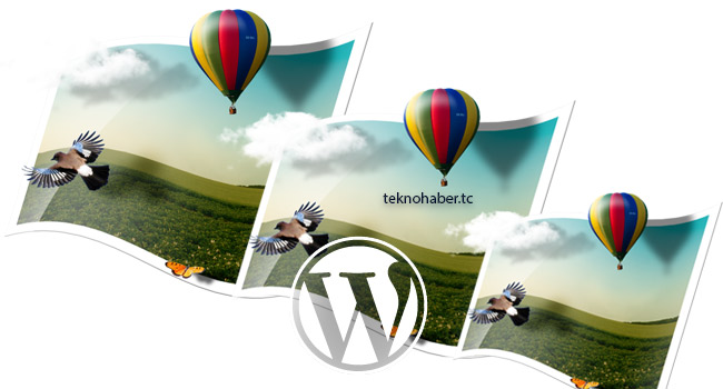 Wordpress'in Resim Çoğaltma Özelliği Nasıl Engellenir?