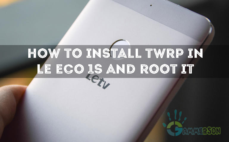 Guide]Install TWRP Recovery in LeEco Le 1s x507 and Root it