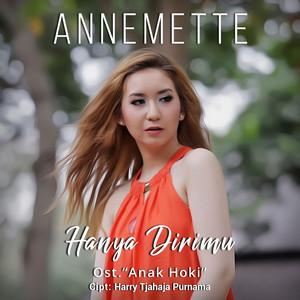 Annemette - Hanya Dirimu