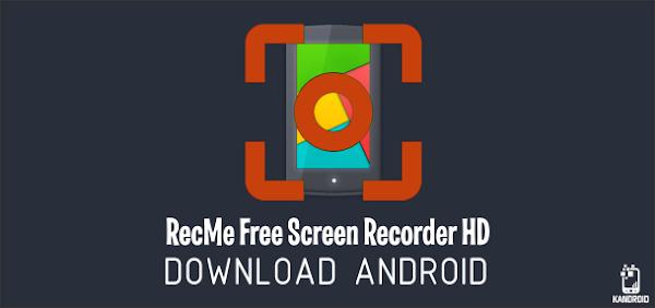 Screen Recorder RecMe Pro v2.3.3f (NÃO É NECESSÁRIO ROOT)