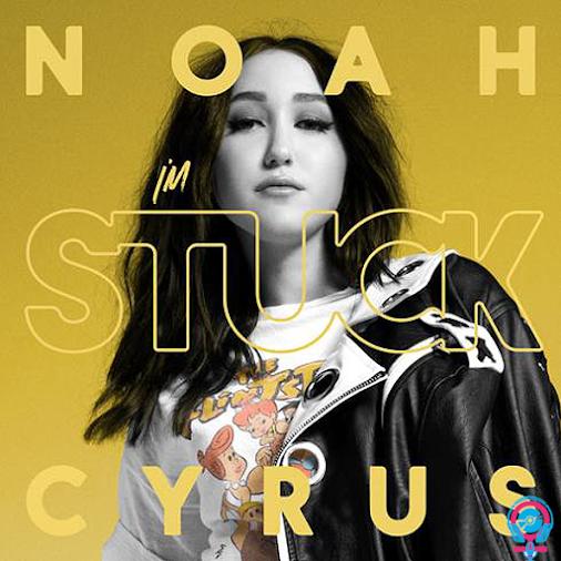 Noah Cyrus – I'm Stuck [Single] Noah Cyrus I'm Stuck - Single I'm Stuck  FM-Noah Cyrus – I'm Stuck.zip...
