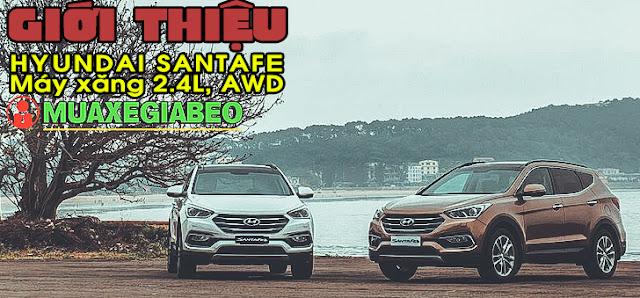 Giới thiệu Hyundai SantaFe 2.4L máy xăng phiên bản đặc biệt AWD ảnh 1