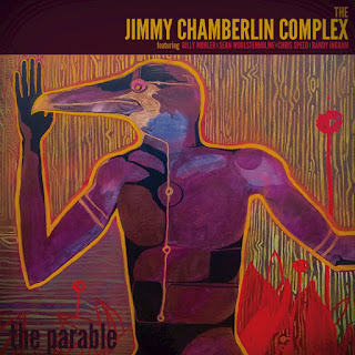 Jimmy Chamberlin Complex - 2017 - The Parable