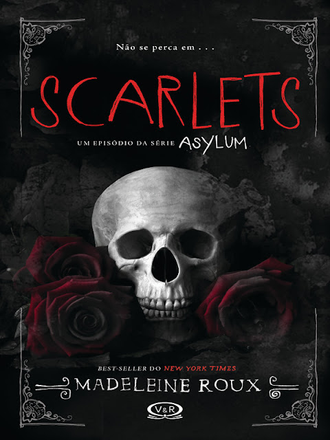Scarlets: Asylum 1.5 - Madeleine Roux
