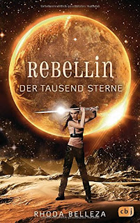 Rebellin der tausend Sterne – Rhoda Belleza