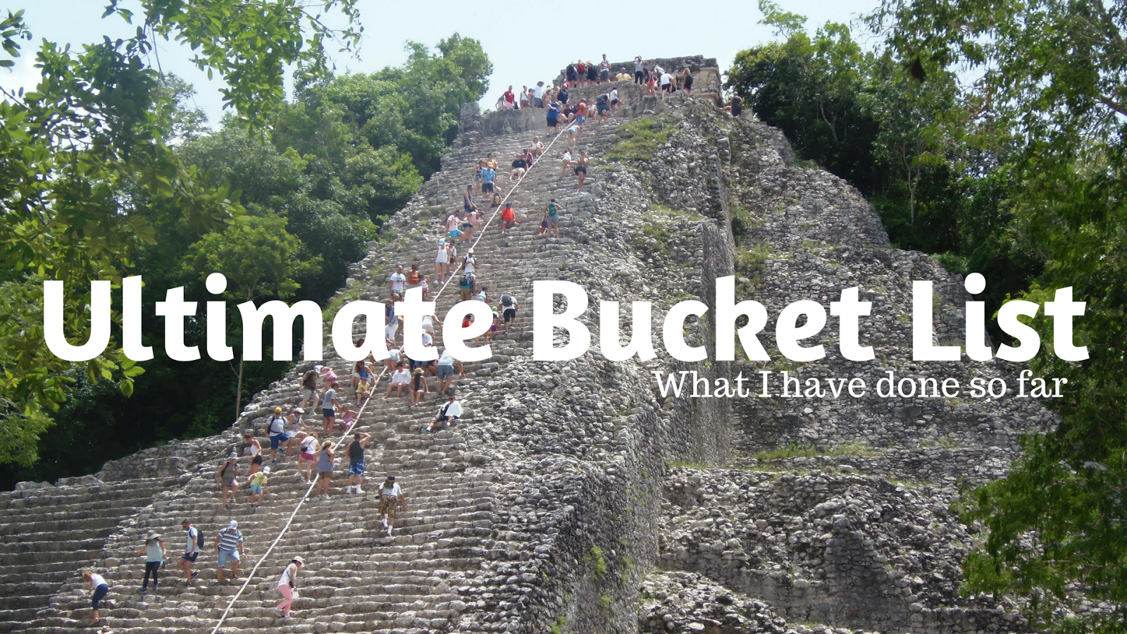bucket list, travel, holiday, adventure, backpacking, lifestyle,