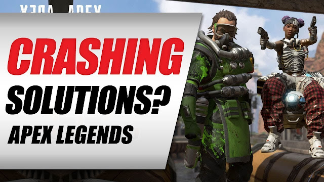 Apex Legends • Crashing Solutions From Other Players?