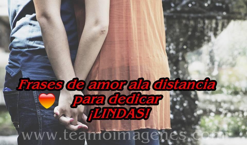 Frases De Amor Ala Distancia Para Dedicar Lindas Imagenes De