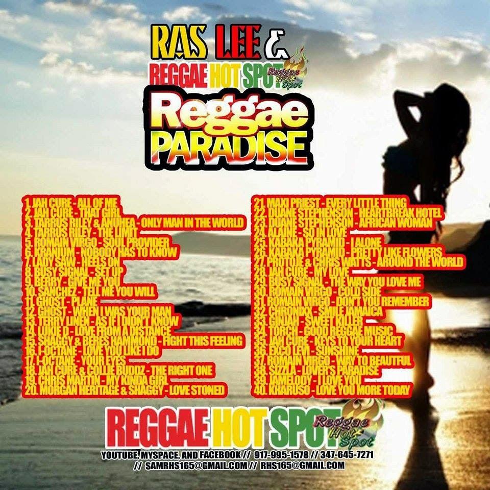 Ras Lee & Reggae Hot Spot - Reggae Paradise Mixtape - World