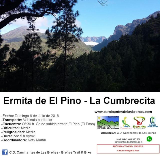 Caminantes de Las Breñas, Domingo 8 de Julio: Ermita de El Pino - La Cumbrecita