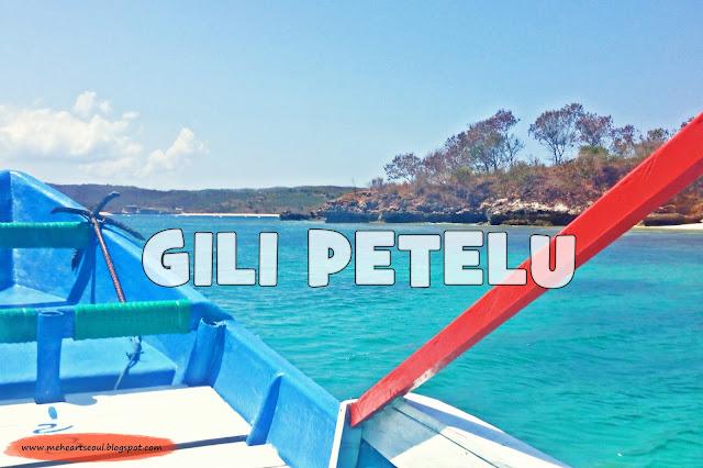 Lombok - Gili Petelu | www.meheartseoul.blogspot.com