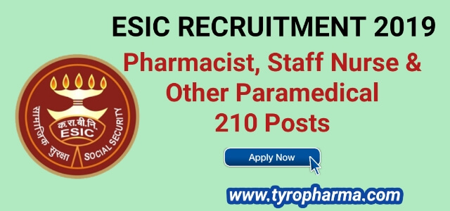 ESIC Recruitment 2019: Apply Online for 210 Pharmacist, Staff Nurse, & Other Paramedical Posts