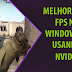 Windows 10 - Como melhorar o FPS no CS:GO + NVIDIA