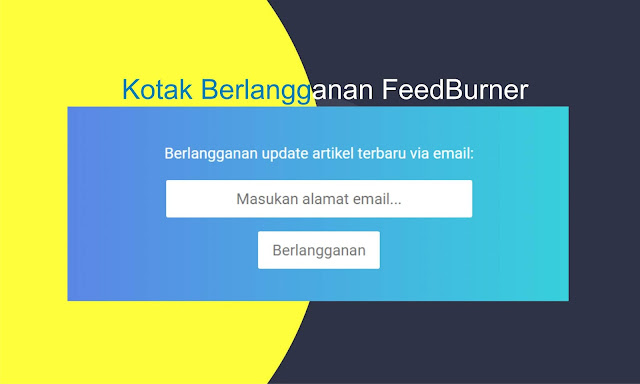 Cara Memasang Kotak Berlangganan FeedBurner VioMagz