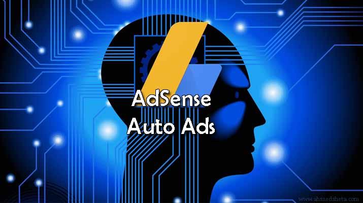 الإعلانات التلقائية من أدسنس وكيفية إعدادها بالتفصيل AdSense Auto ads