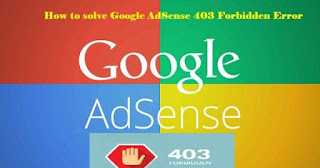 How To Solve AdSense Showing 403 Forbidden Error {Steps} 1