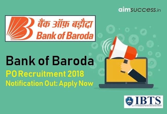 BOB Bank of Baroda PO Recruitment 2018