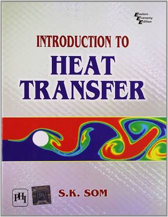 Download Introduction of Heat Transfer by S K Som Pdf