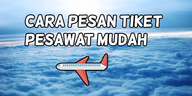 Cara Mudah Pesan Tiket Pesawat Android, Cara Booking Tiket Pesawat Android Lengkap, Cara Memesan Tiket Pesawat di Android Tanpa Ribet, Cara Memesan Tiket Pesawat di Skyscanner, Cara Pesan Tiket Pesawat di Traveloka, Cara Booking Tiket Pesawat di tiket.com, Cara booking tiket pesawat pegipegi.