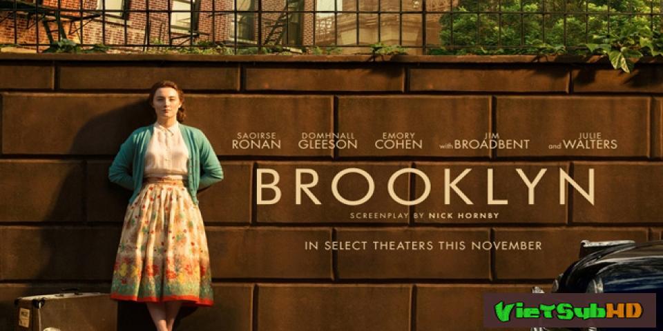 Phim Brooklyn VietSub HD | Brooklyn 2015