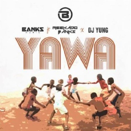 DOWNLOAD MP3 : Reekado Banks - Yawa