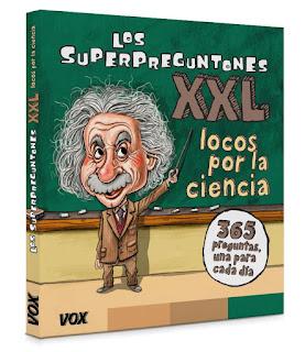 Los Superpreguntones XXL: locos por la ciencia.