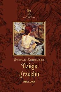 Dzieje grzechu - Stefan Żeromski