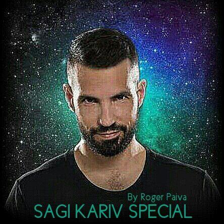 Roger Paiva - SAGI KARIV SPECIAL