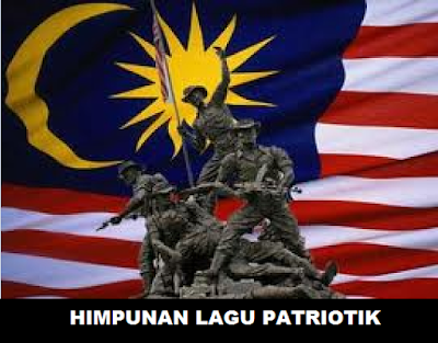 Koleksi Lagu-Lagu Patriotik Semperna Bulan Kemerdekaan / Hari Kebangsaan
