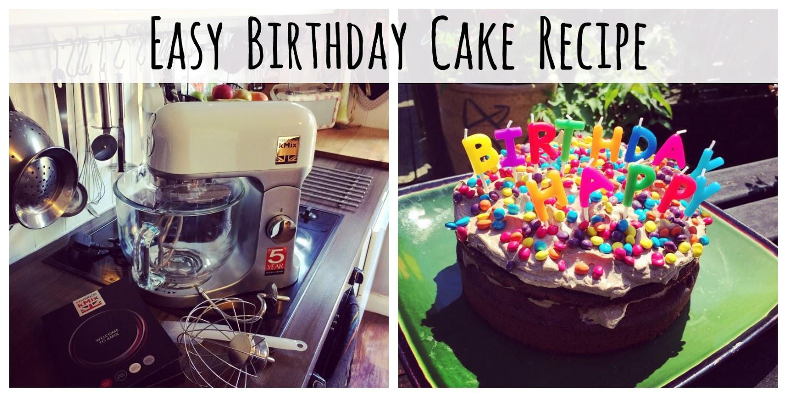 The Syders: Easy Chocolate Birthday Cake Recipe