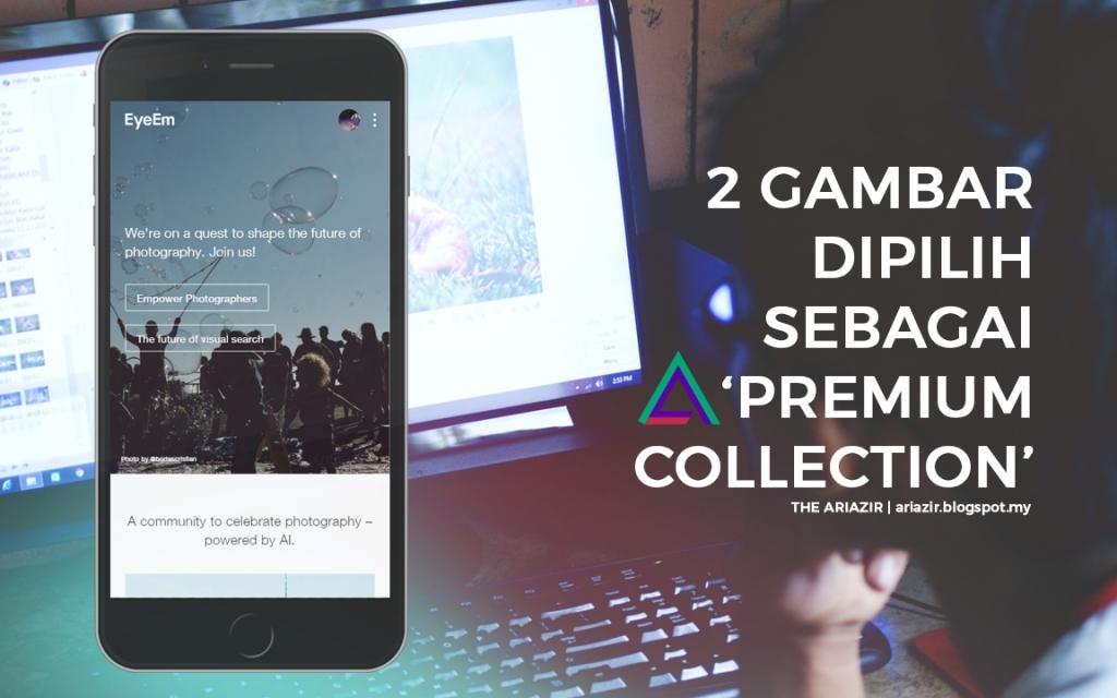 EyeEm App: 2 Gambar Telah Dipilih Sebagai 'Premium Collection'