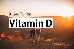 Cara Mendapatkan Vitamin D Paling Gampang, Pemberian Gratis dan Tuhan!