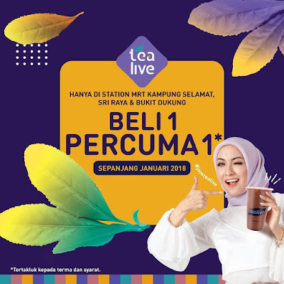 Tealive Buy 1 FREE 1 MRT Malaysia Promo