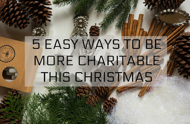 5 Easy Ways to Be More Charitable This Christmas