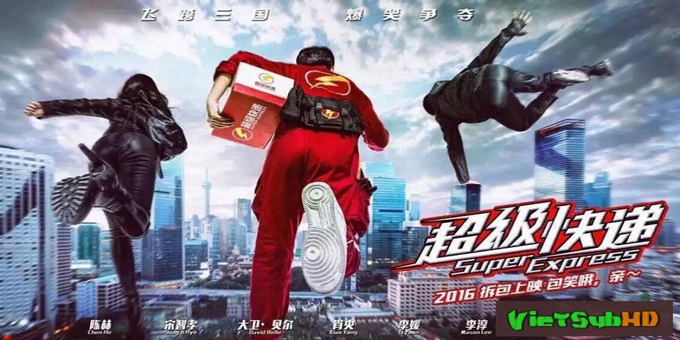 Phim Chuyển phát phanh Siêu Cấp VietSub HD   Super Express 2016