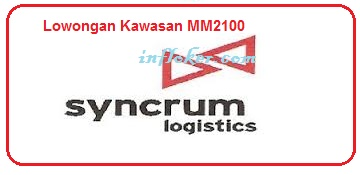 Lowongan Kerja PT Syncrum Logistics Kawasan industri MM2100