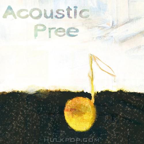 Acoustic Pree – Acoustic Pree – EP