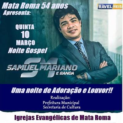 É hoje! Grande abertura do aniversário de Mata Roma com Samuel Mariano & Banda