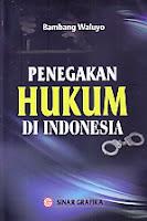 AJIBAYUSTORE  Judul Buku : Penegakan Hukum Di Indonesia