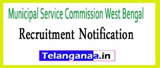 Municipal Service Commission West Bengal MSCWB Recruitment Notification 2017