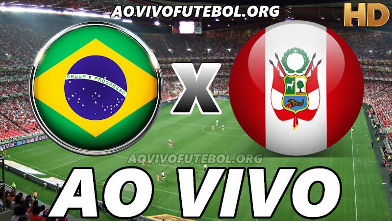 Assistir Brasil x Peru Ao Vivo HD
