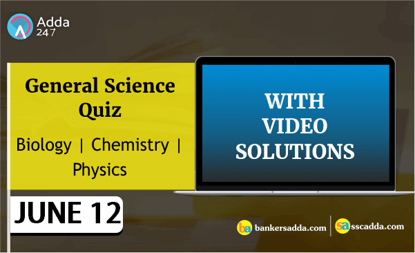 Physics Questions for Railway & SSC CGL Exam 2018 : 12th June